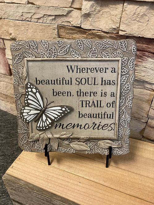 Wherever a beautiful soul has been garden stone