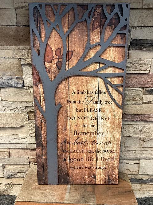"Wall plaque ""A limb has fallen"""