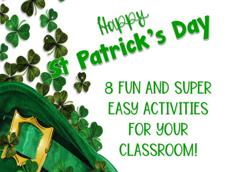 8 Fun and Super Easy Activities for St Patrick's Day