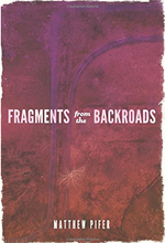 Fragments from the Backroads