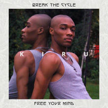 Break the Cycle, Free Your Mind –Single
