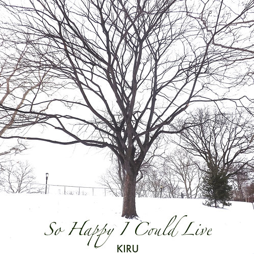 So Happy I Could Live – Single