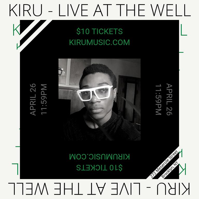KIRU Live at The Well