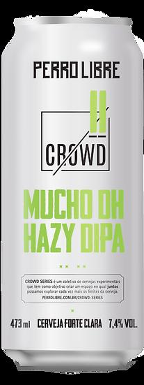 MUCHO DH HAZY DIPA - CROWD 11