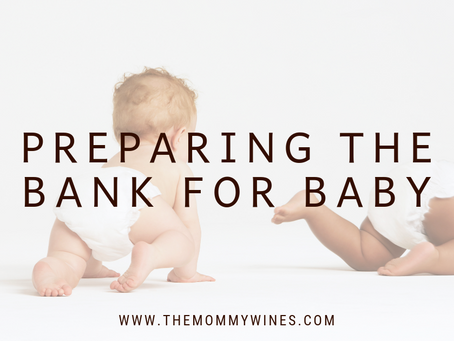 Preparing the Bank for Baby