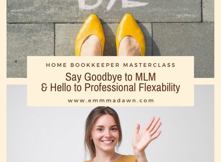 Say Goodbye to the MLM and Hello to Professional Flexability