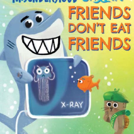 Book Review: Misunderstood Shark Friends Don't Eat Friends