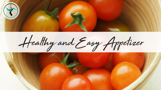 Healthy and Easy Appetizer Recipe | CarolineFIT