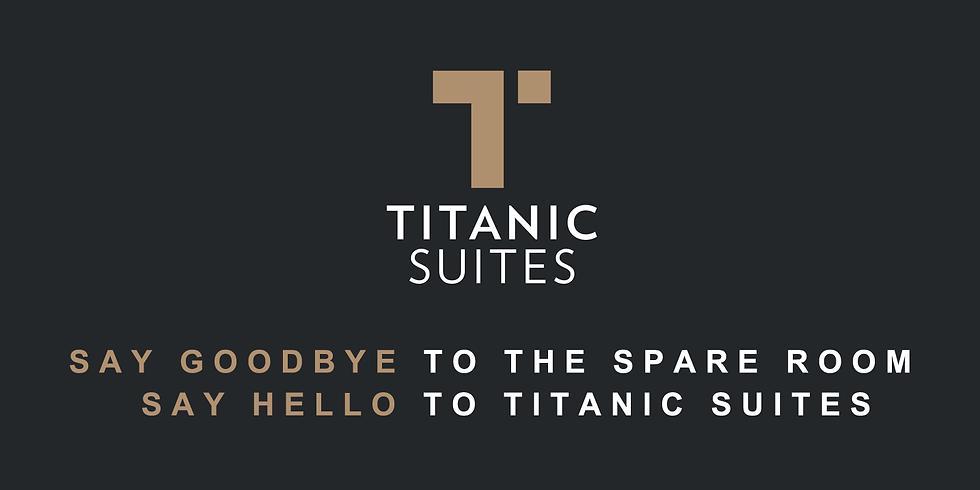 Titanic Suites Open Day