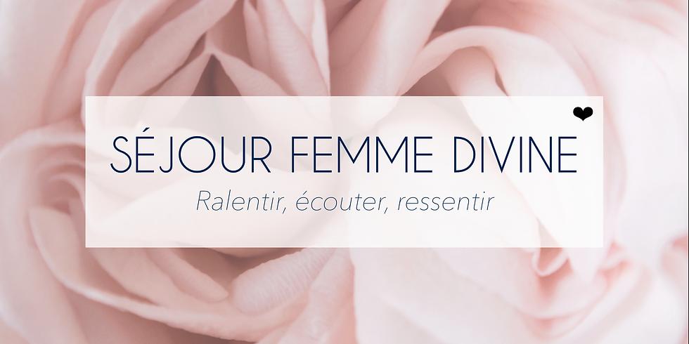 Séjour: Femme Divine (COMPLET)