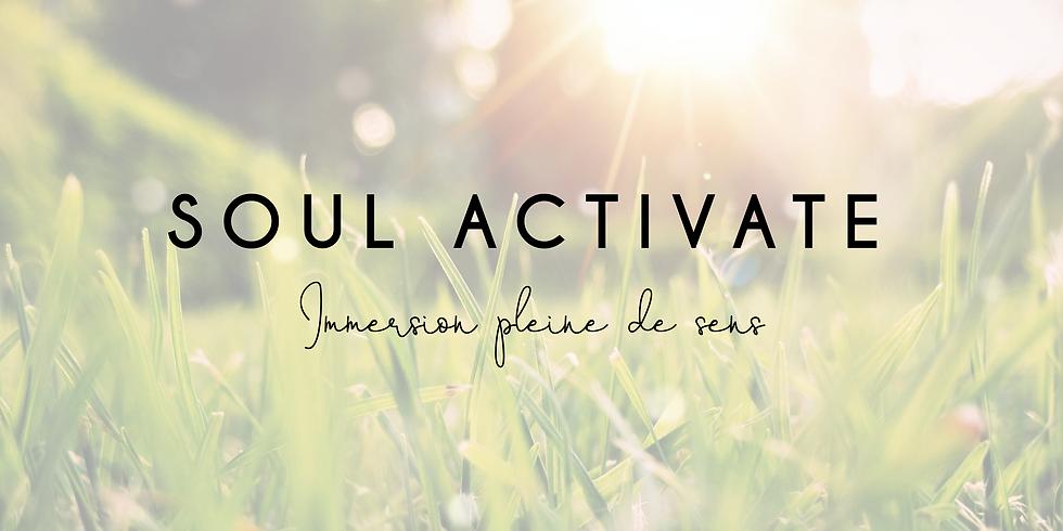SOUL ACTIVATE