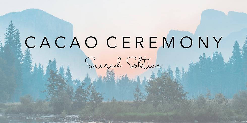 Cérémonie du Cacao: SACRED SOLSTICE