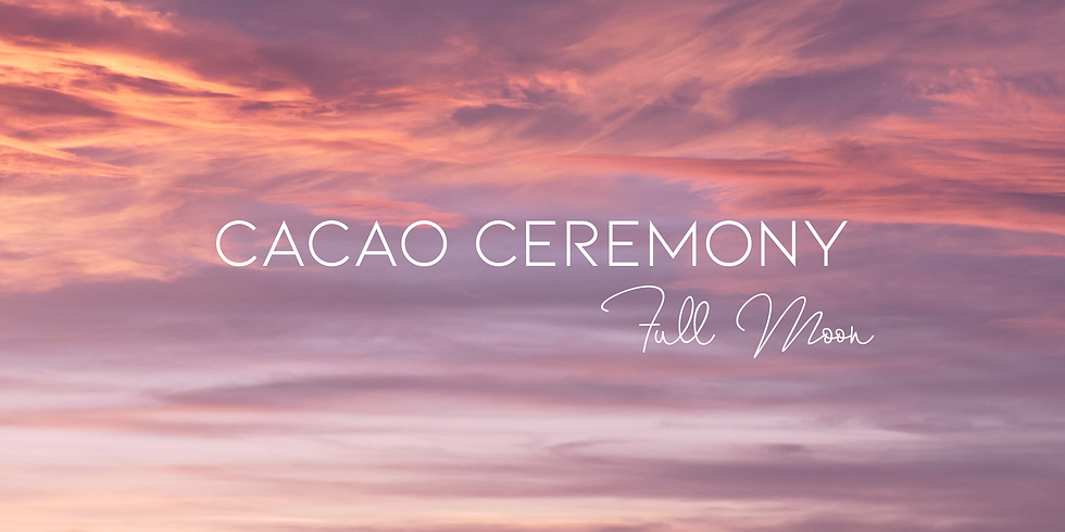 (Complet) Full Moon Cacao Ceremony