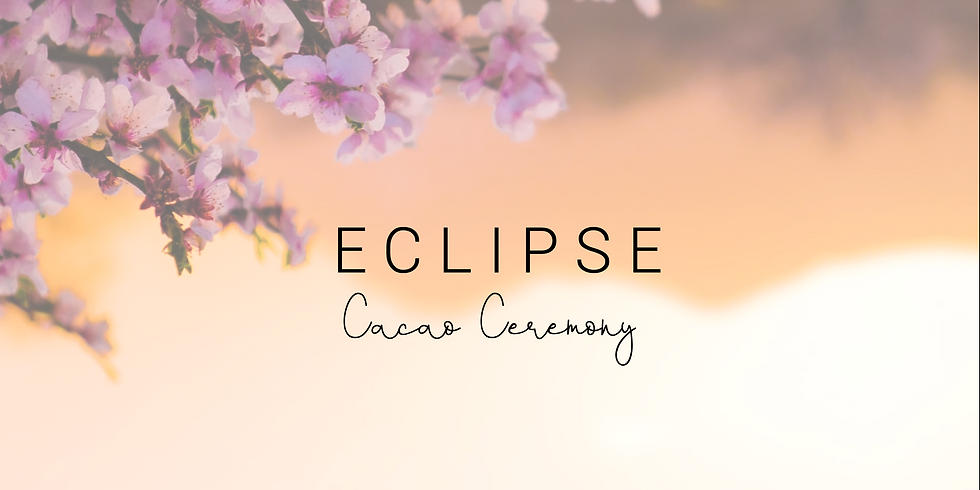 Eclipse Cacao Ceremony