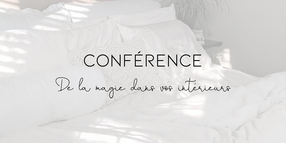 Conférence: de la magie dans vos intérieurs!