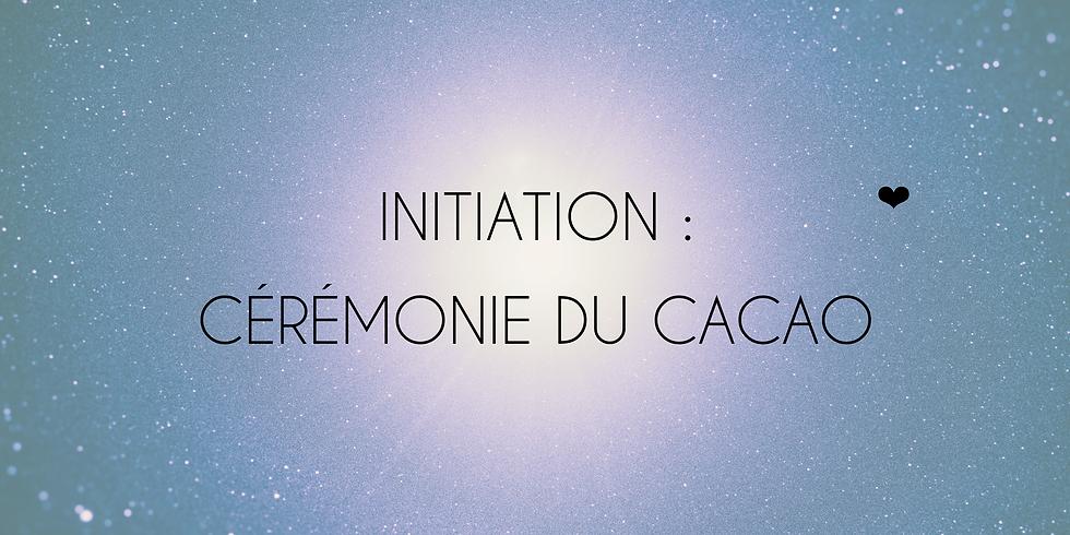INITIATION: Cérémonie du cacao