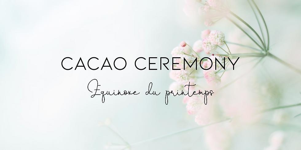 Cacao Ceremony: Équinoxe du printemps