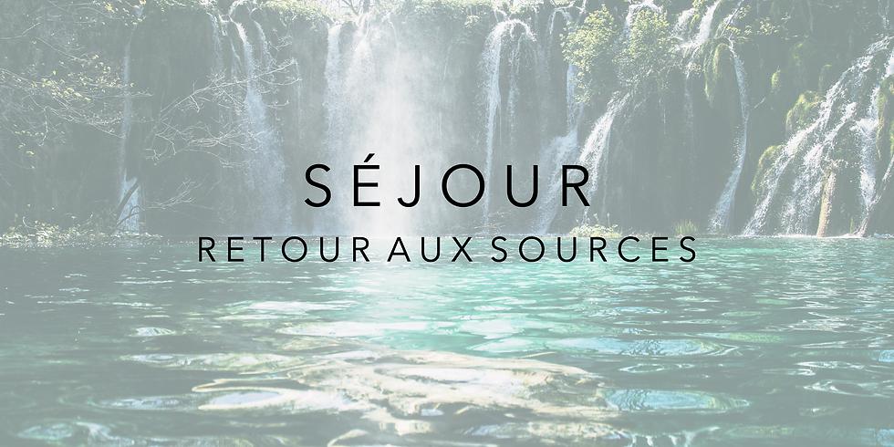 Séjour: Retour aux Sources