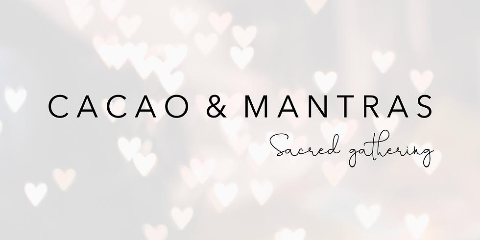Cacao & Mantras