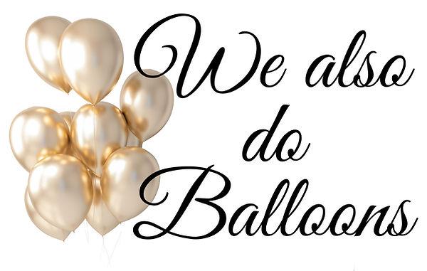 We also do Balloons.jpg