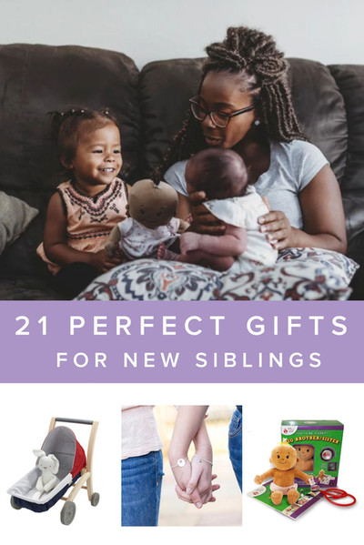 21 perfect gifts for new siblings.jpeg
