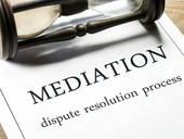 Will Dispute Mediation: What is it and Why Should I Consider it?