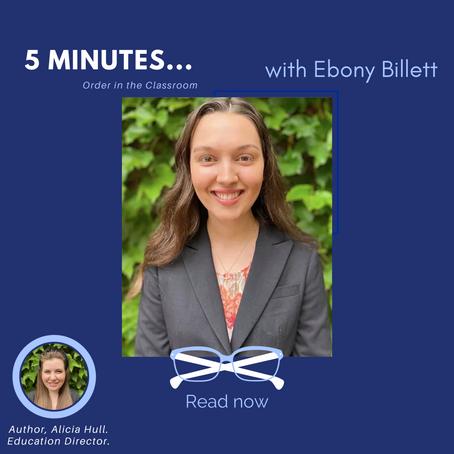 5 Minutes With… Ebony Billett