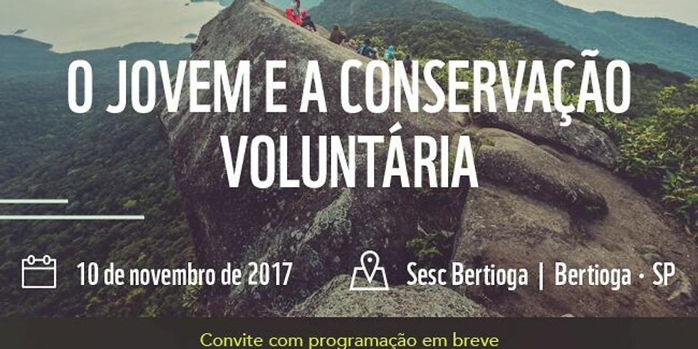 O Jovem e a Conservação Voluntária