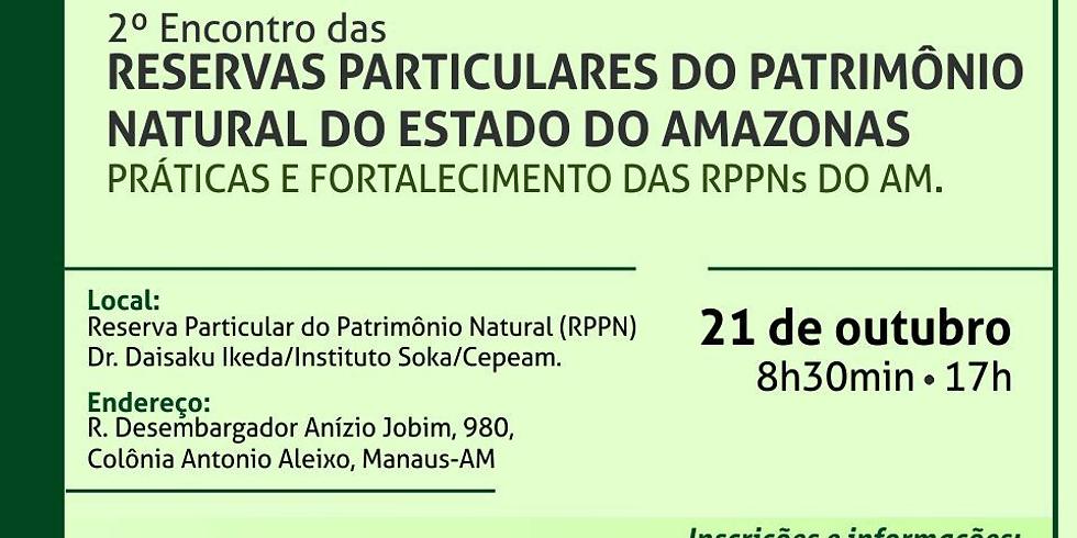 2º. Encontro de RPPNs do Estado do Amazonas