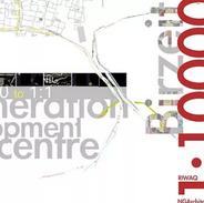 The Regeneration of the Historic Centre of Berzeit