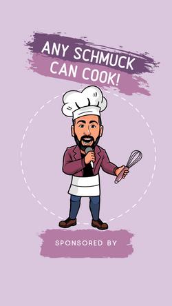 Show Art: Any Schmuck Can Cook