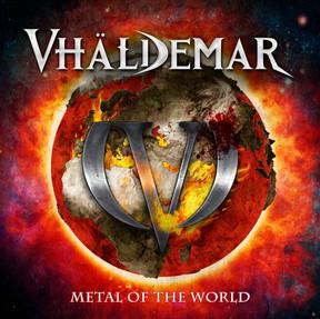 Vhäldemar - Metal Of The World