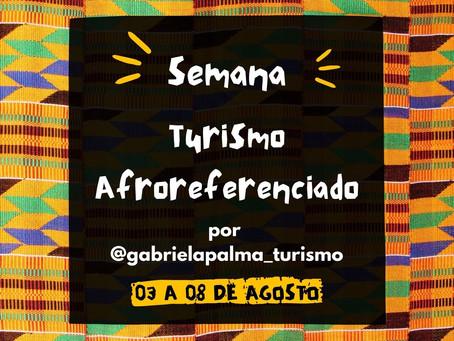 Semana do Turismo AfroReferenciado