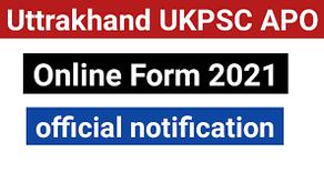 Uttrakhand UKPSC APO Online Form 2021
