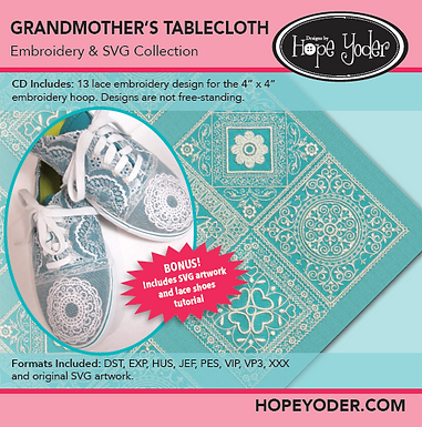 Grandmother's Tablecloth Embroidery CD with SVG Files