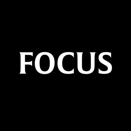 Introducing Focus...