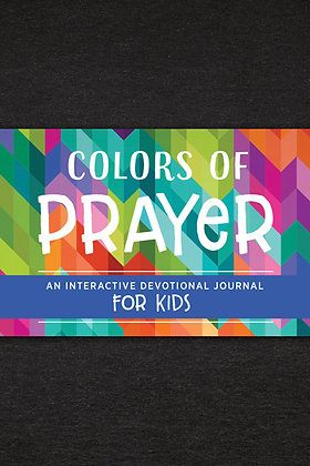 Colors of Prayer Interactive Journal For Kids Compiled by Barbour Staff