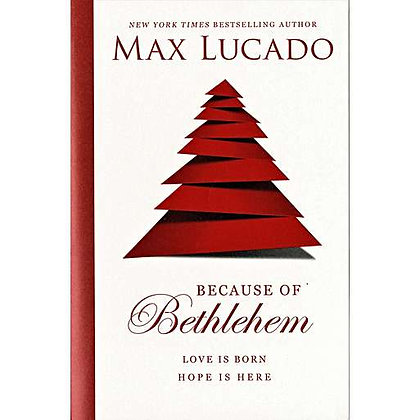 Max Lucado – Because of Bethlehem EAN 9780718086008