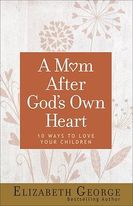 A Mom After God's Own HeartPaperback
