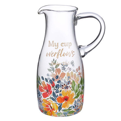 My Cup Overflows Glass Pitcher - Psalm 23:5   by Christian Art Gift