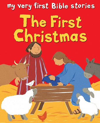 The First Christmas My Very First Bible Stories