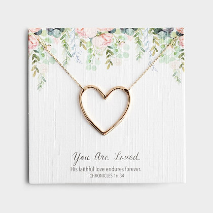 You. Are. Loved. - Gold Heart Necklace