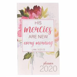 His Mercies Are New: 2020 Small Daily Planner Paperback
