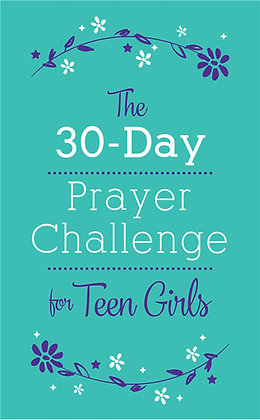 30-Day Prayer Challenge for Teen Girls  Nicole O'Dell