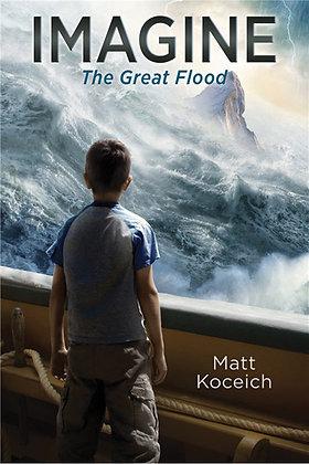 Imagine ..The Great Flood  Matt Koceich