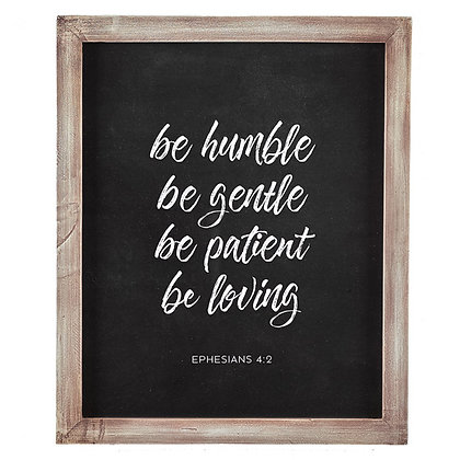 Wall  Art Be Humble Be Gentle Be Patient Be Loving