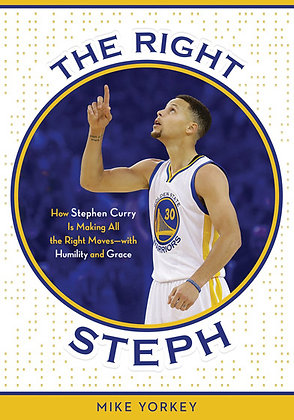 The Right Steph PaperBook How Stephen Curry Is Making All the Right Moves