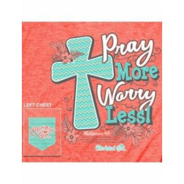 Pray More Worry Less Medium /Small T-shirt