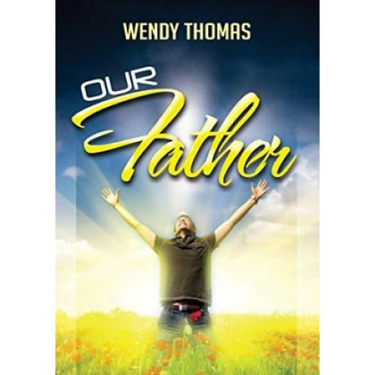 OUR FATHER THOMAS, WENDY