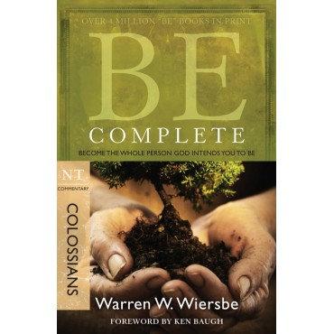 Be Complete Colossians Paperback By Warren Wiersbe